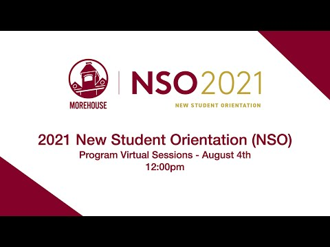 2021 New Student Orientation (NSO) Program Virtual Sessions  - August 4th
