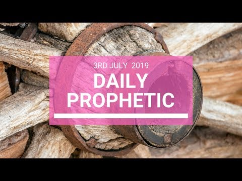 Daily Prophetic 3 July 2019 Word 5