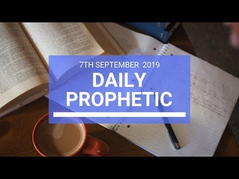 Daily Prophetic 7 September 2019 Word 2