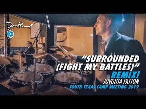 Surrounded Fight My Battles (Remix!!) en Espanol // Jovonta Patton // STX Camp Meeting 2019