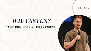 Wie Fasten? | David Rominger & Lukas Kniess