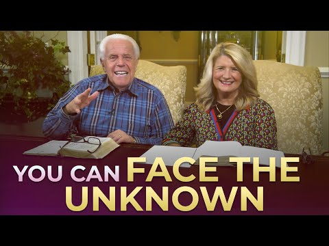 Special Message: You Can Face The Unknown