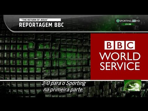 "Reportagem BBC ""The return of Jesus"" - Sporting TV (1/11/2015)"