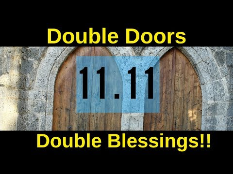 11 11 Double Doors Double blessings