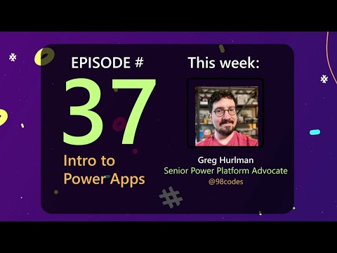 AzureFunBytes Episode 37 - Microsoft Power Apps with @98codes