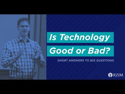 45. Is Technology Good or Bad?