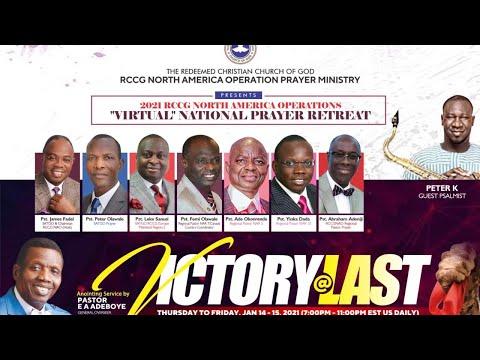 RCCGNA VIRTUAL PRAYER RETREAT 2021 - VICTORY AT LAST