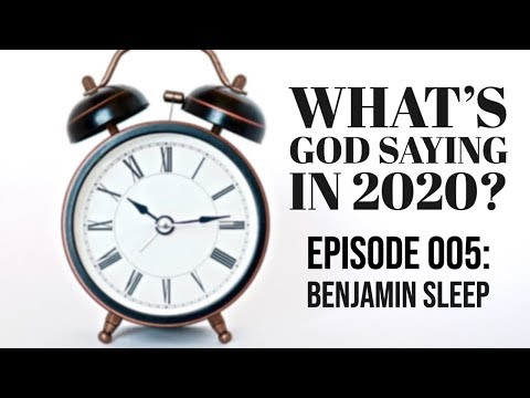 What's God Saying in 2020? Episode 005