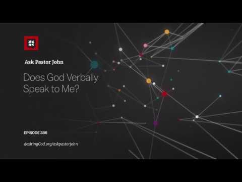 Does God Verbally Speak to Me? // Ask Pastor John