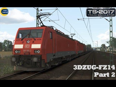 3DZUG-FZ14 Part 2 | vR BR189 | Train Simulator 2017
