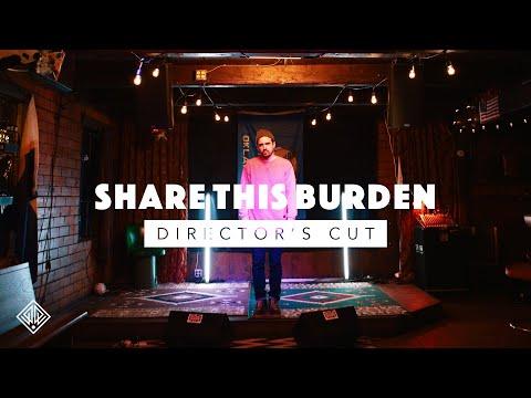 Share This Burden (Director's Cut) - David Leonard