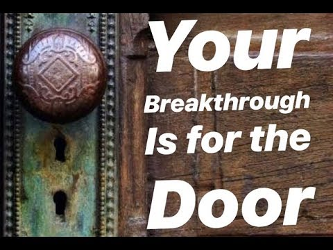 The Breakthrough Is for the Door