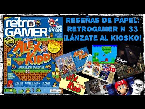 Reseñas de papel: RetroGAMER 33 (Edición Española)
