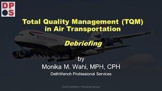 Total Quality Management (TQM) in Air Transportation Management Module: Debriefing
