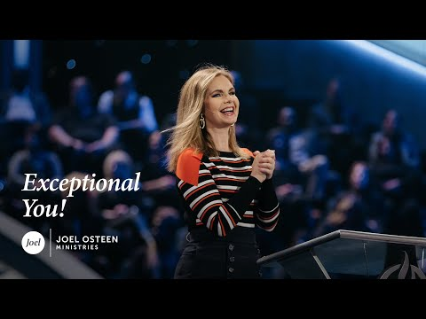 Victoria Osteen - Exceptional You!