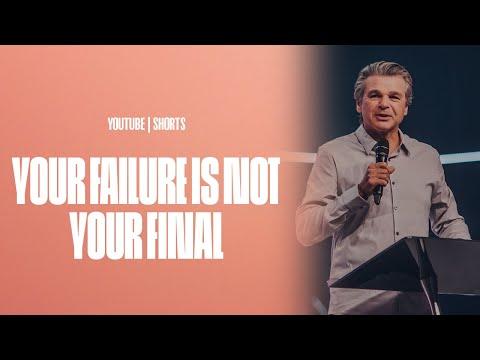 Your Failure Is Not Your Final  Pastor Jentezen Franklin