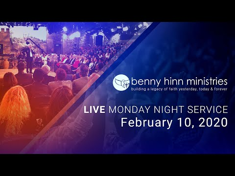 Benny Hinn LIVE Monday Night Service - February 10, 2020