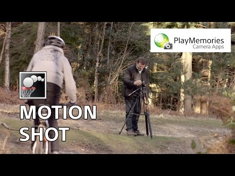 How to: Use Motion Shot – Sony PlayMemories Camera Apps