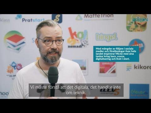 Micke Gunnarsson om: Hur kan vi vuxna bemöta barns intresse för digitalisering?