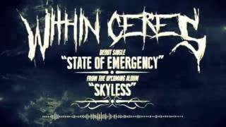 Within Ceres - State of Emergency - odin_sting , World