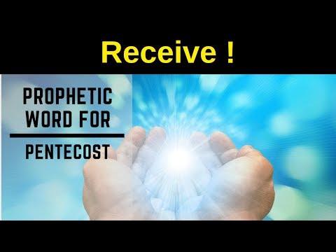 Prophetic Word Pentecost 2019