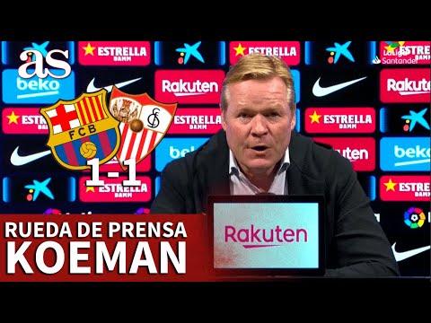 BARCELONA 1- SEVILLA 1 | Rueda de prensa de KOEMAN | Diario AS
