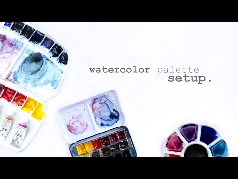 Watercolor Palette Setup || How To Watercolor
