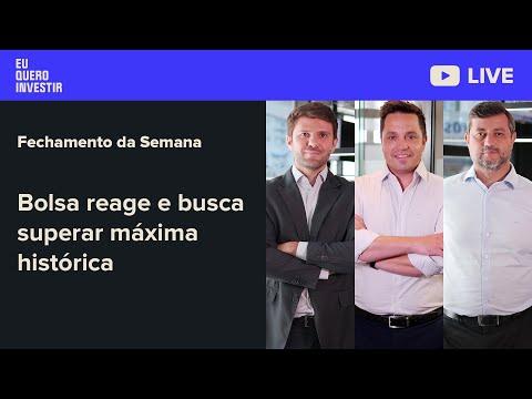 Fechamento da Semana: Bolsa reage e busca superar máxima histórica.
