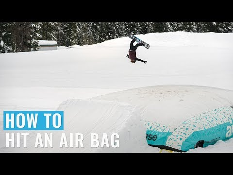 How To Hit An Air Bag On A Snowboard