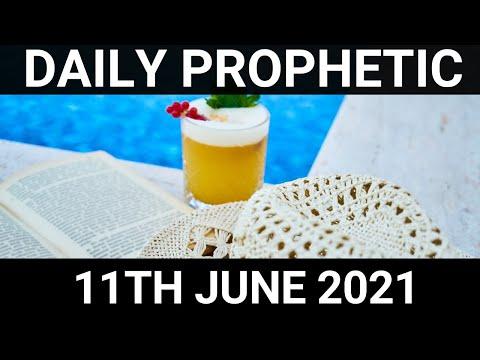 Daily Prophetic Word 11 June 2021 1 of 1