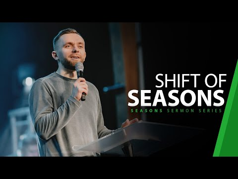 Shift of Seasons // Seasons (Part 3)