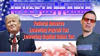 Trump on Fed & Lowering Payroll & Capital Gains Tax (Stock Market News)