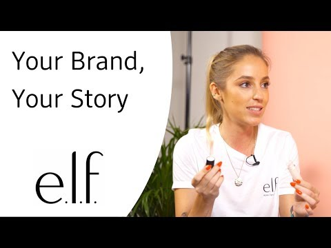e.l.f. cosmetics - Your Brand, Your Story