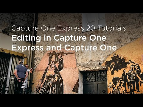 Capture One Express 20 Tutorials | Editing in Capture One Express and Capture One