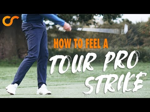 HOW TO FEEL A 'TOUR PRO' STRIKE
