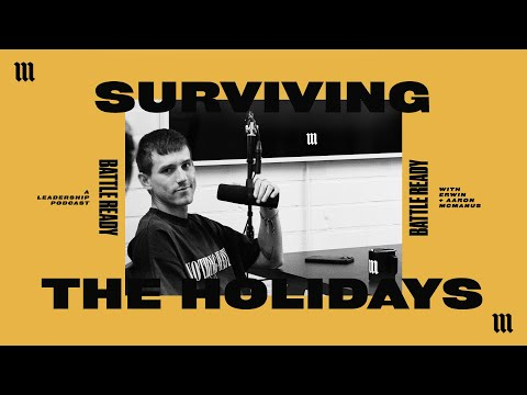 SURVIVING THE HOLIDAYS  Battle Ready - S03E36