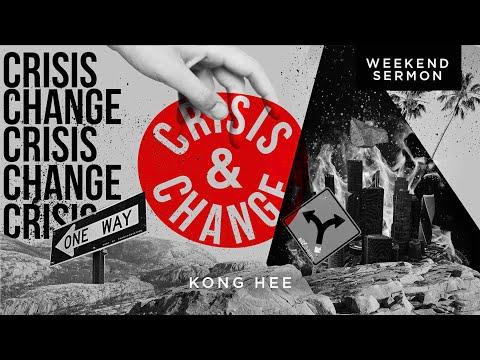 Kong Hee: Crisis & Change