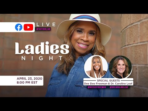 Ladies Night with Dr. DeeDee Freeman & Dr. Caroline Leaf
