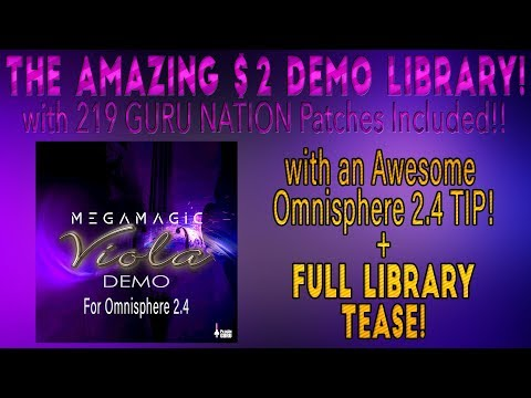 The Amazing $2 - 235 Patch Viola DEMO Library + Cool Omnisphere 2.4 Tip!