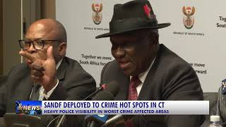 SANDF DEPLOYED TO CRIME HOT SPOTS IN CT