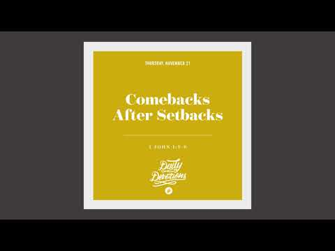 Comebacks After Setbacks - Daily Devotion