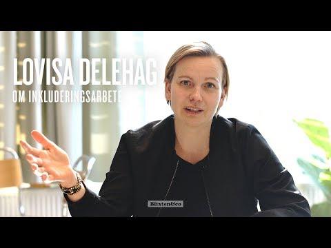 Lovisa Delehag om att arbeta med inkluderingfrågor