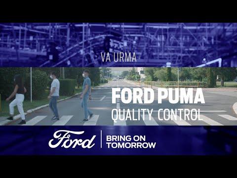 CONTROLUL CALITĂȚII #FordPuma. Trailer   Ford Romania