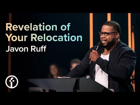 Revelation of Your Relocation  Pastor Javon Ruff