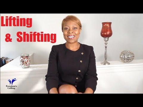 WEDNESDAY WORD - Lifting and Shifting...