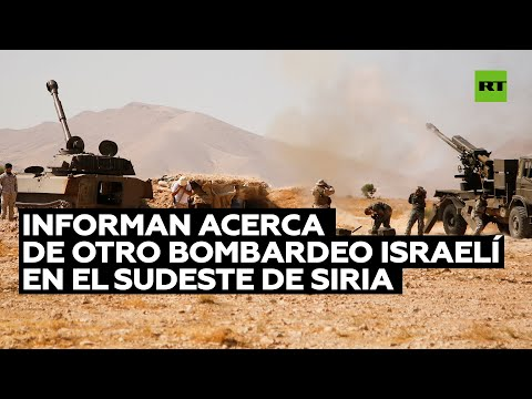 Informan sobre un nuevo bombardeo israelí en el sudeste de Siria