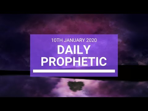 Daily Prophetic 10 January 3 of 4