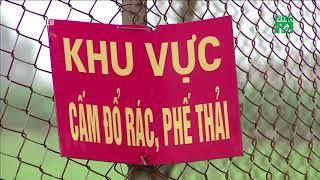 Để dân xả rác trên đất công: Phường, xã chịu trách nhiệm thu gom | VTC14