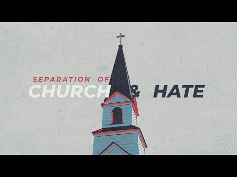 Separation of Church & Hate  Upgrade Unity  Cam Huxford