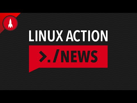 Linux Action News 198